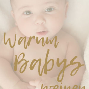 Ebook: Warum Babys weinen